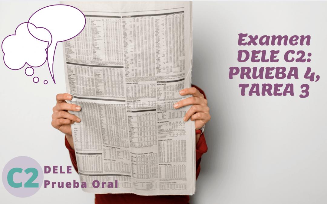 Dele C2, Prueba Oral, Tarea 3