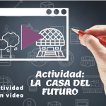 Vídeo: La casa del futuro (B2)