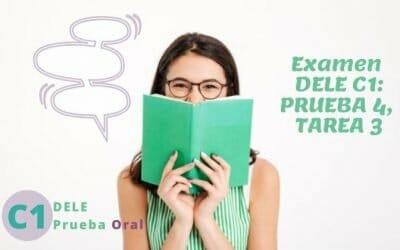 Dele C1, Examen oral, Tarea 3