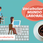 Vocabulario del mundo laboral (B2)
