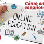 Cómo enseñar español online