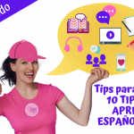 Tips para Aprender Español Rápido