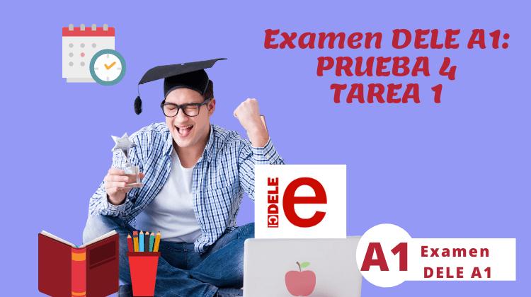 Dele A1, Examen Oral, Tarea 1