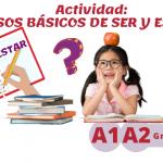 Usos básicos de ser y estar (A1/A2)